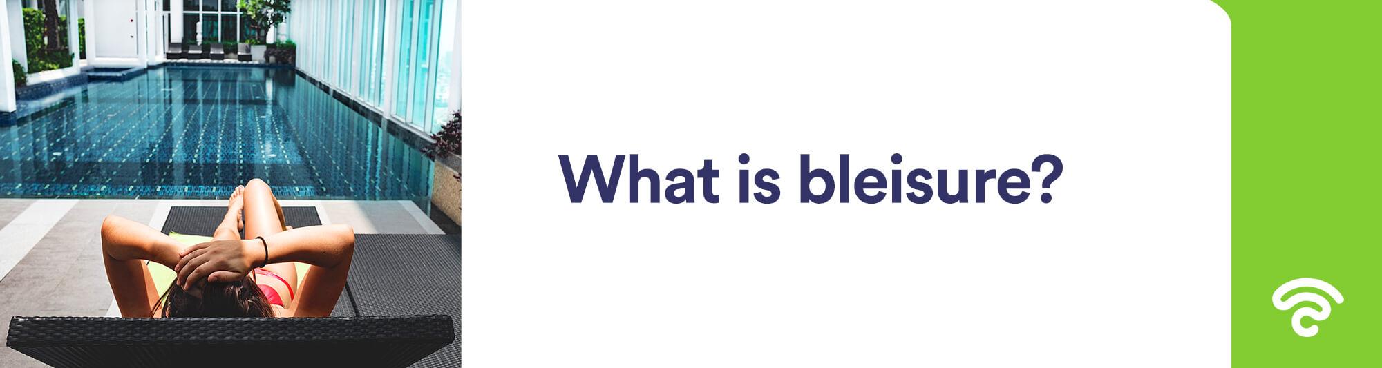 bleisure definition