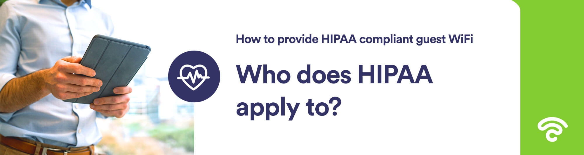 Who does HIPAA apply to