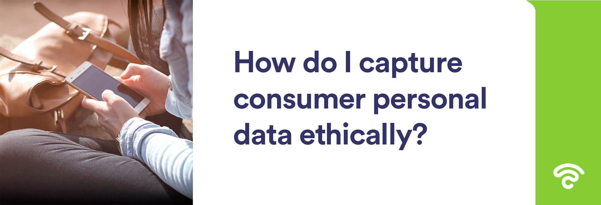 how to capture consumer personal data