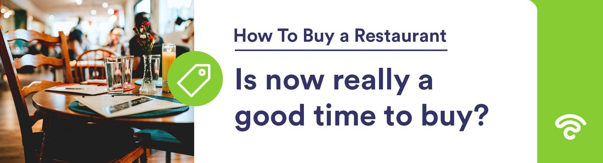 is now good time to buy restaurant