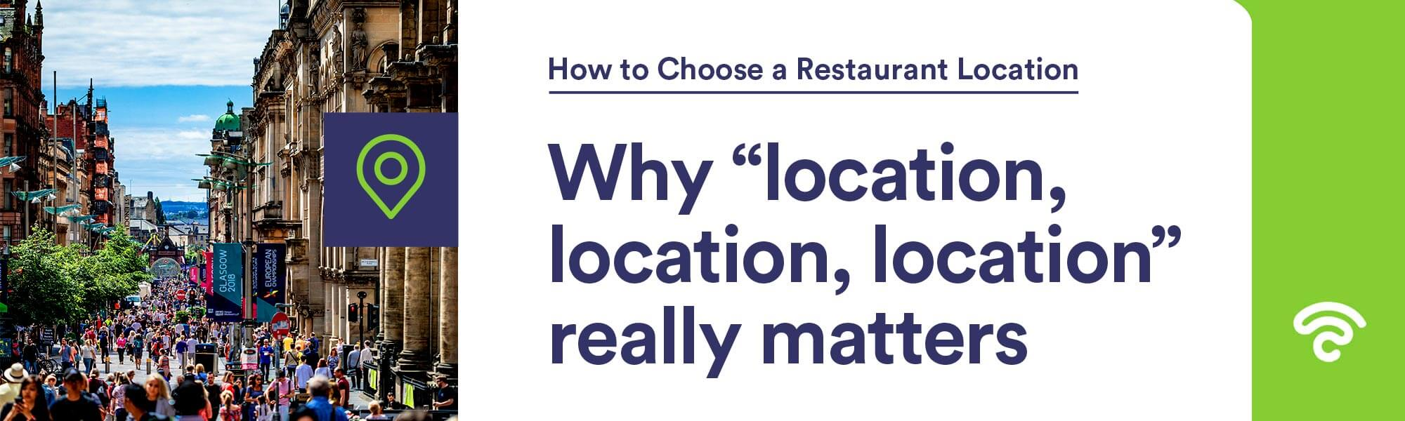 why restaurant location matters
